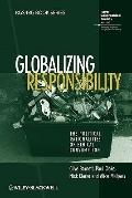 Globalizing Responsibility: The Political Rationalities of Ethical Consumption (RGS-IBG Book...