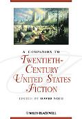 A Companion to Twentieth-Century United States Fiction (Blackwell Companions to Literature a...