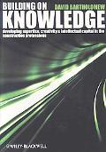 Building on Knowledge A knowledge management toolkit for the construction Industry
