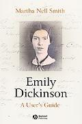 Emily Dickinson A User's Guide