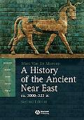 A History of the Ancient Near East ca. 3000 - 323 BC, 2nd Edition