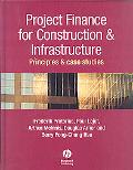 Project Finance Principles & Case Studies for Construction & Infrastructure