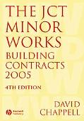JCT Minor Works Building Contracts 2005