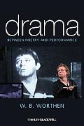Drama: Between Poetry and Performance