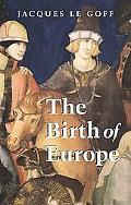 Birth of Europe 400-1500