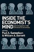 Inside the Economists Mind Conversations With Eminent Economics