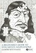 Beginner's Guide to Descartes's Meditations