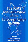 Jcms Annual Review of the European Union in 2006
