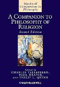 A Companion to Philosophy of Religion (Blackwell Companions to Philosophy)