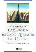 Companion to Old Norse-icelandic Literature and Culture