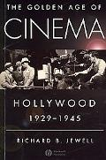 Golden Age of Cinema Hollywood, 1929-1945