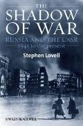 Shadow of War : Russia and the USSR, 1941 to the Present