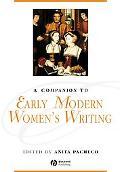 Companion to Early Modern Women's Writing