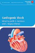 Cardiogenic Shock (American Heart Association Clinical Series)