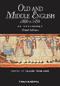 Old and Middle English c.890-c.1450: An Anthology (Blackwell Anthologies)