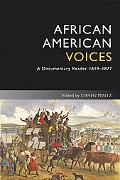 African American Voices: A Documentary Reader, 1619-1877