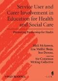 Service User and Carer Engagement in Health and Social Care Education (Promoting Partnership...