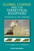 Global Change and the Terrestrial Biosphere : Achievements and Challenges