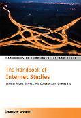The Handbook of Internet Studies (Handbooks in Communication and Media)