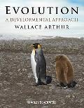Evolution : A Developmental Approach
