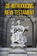 De-Introducing the New Testament : Texts, Worlds, Methods, Stories