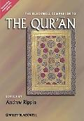 The Blackwell Companion to the Qur'an. Edited by Andrew Rippin
