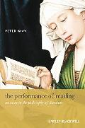 PERFORMANCE OF READING: An Essay in the Philosophy of Literature