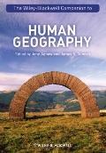 The Wiley-Blackwell Companion to Human Geography (Blackwell Companions to Geography)