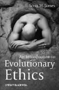 Introduction to Evolutionary Ethics