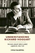 Understanding Richard Hoggart : A Pedagogy of Hope