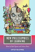 New Philosophies of Learning