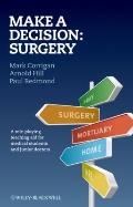 Make a Decision : Surgery