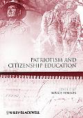 Patriotism and Citizenship Education (Educational Philosophy and Theory Special Issues)