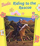 Barbie Riding to the Rescue