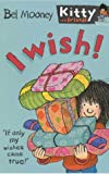 I Wish! (Kitty & Friends)