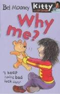 Why Me? (Kitty & Friends)