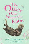 Otter Who Wanted To Know