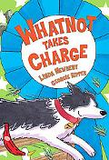 Whatnot Takes Charge (Red Bananas)