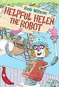 Helpful Helen the Robot (Red Bananas)
