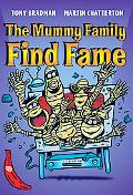 The Mummy Family Find Fame (Red Bananas)