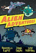 Alien Adventures: 3 Stories in One