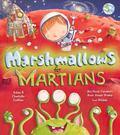 Marshmallows for Martians