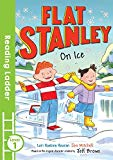 Flat Stanley On Ice (Reading Ladder Level 2)