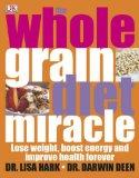 Wholegrain Diet Miracle (Dk Diet)