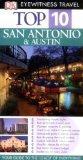 San Antonio and Austin (DK Eyewitness Top 10 Travel Guide)