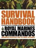 Survival Handbook: Endurance Essentials for the Great Outdoors