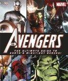 The Avengers: The Ultimate Guide to Earth's Mightiest Heroes!.