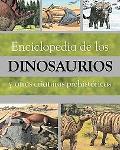 Enciclopedia de Los Dinosaurios Y Otras Criaturas Prehistoricas