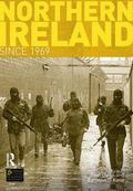 Northern Ireland Since 1969 (Seminar Studies in History Series)
