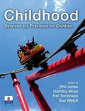 Childhood, Services and Provision for Children